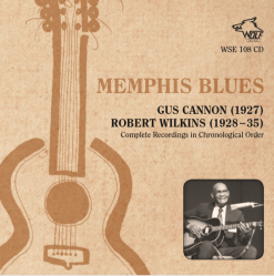 MEMPHIS BLUES ROBERT WILKINS GUS CANNON WSE 108