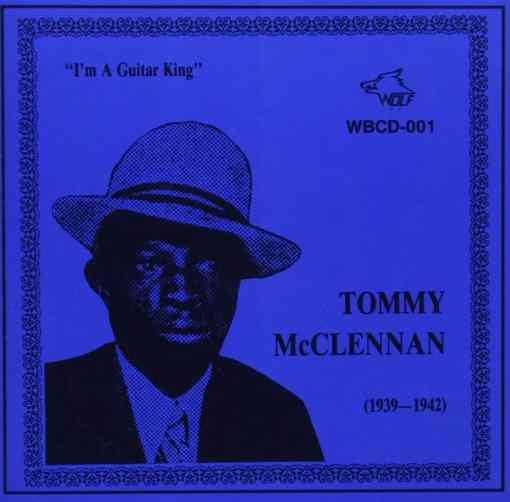 WBCD001 Tommy McClennan I´m A Guitar King
