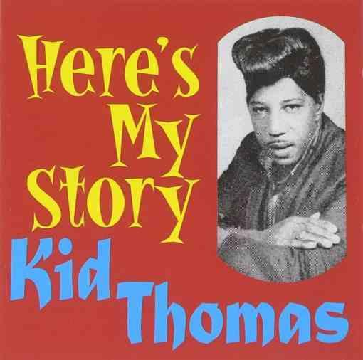 WBJ012 Kid Thomas Here´s My Story