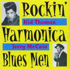 WBJ018 Rockin´Harmonica Blues Men Kid Thomas   Jerry McCain