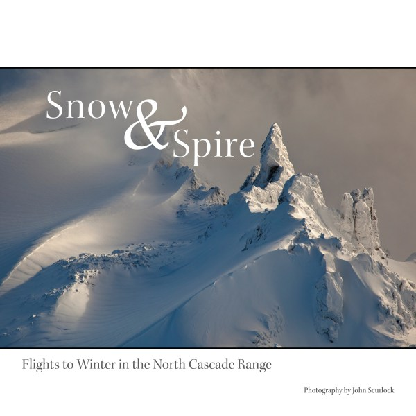 Snow and Spire: Flights to Winter in the North Cascade Range