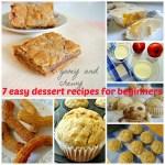 7 Easy Dessert Recipes For Beginners
