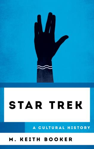 Cover of Star Trek: A Cultural History by M. Keith Booker