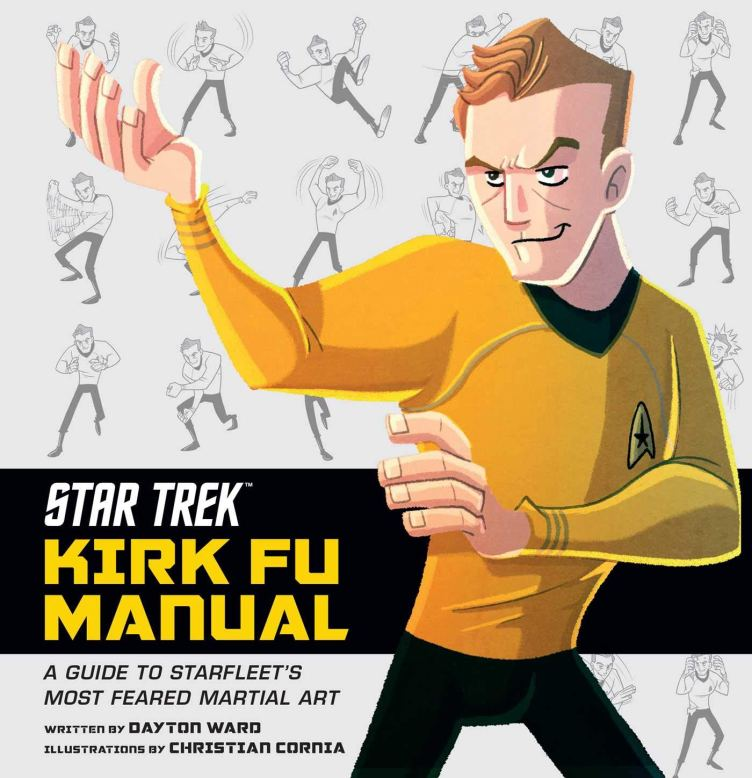 Cover of the Kirk Fu Manual by Dayton Ward