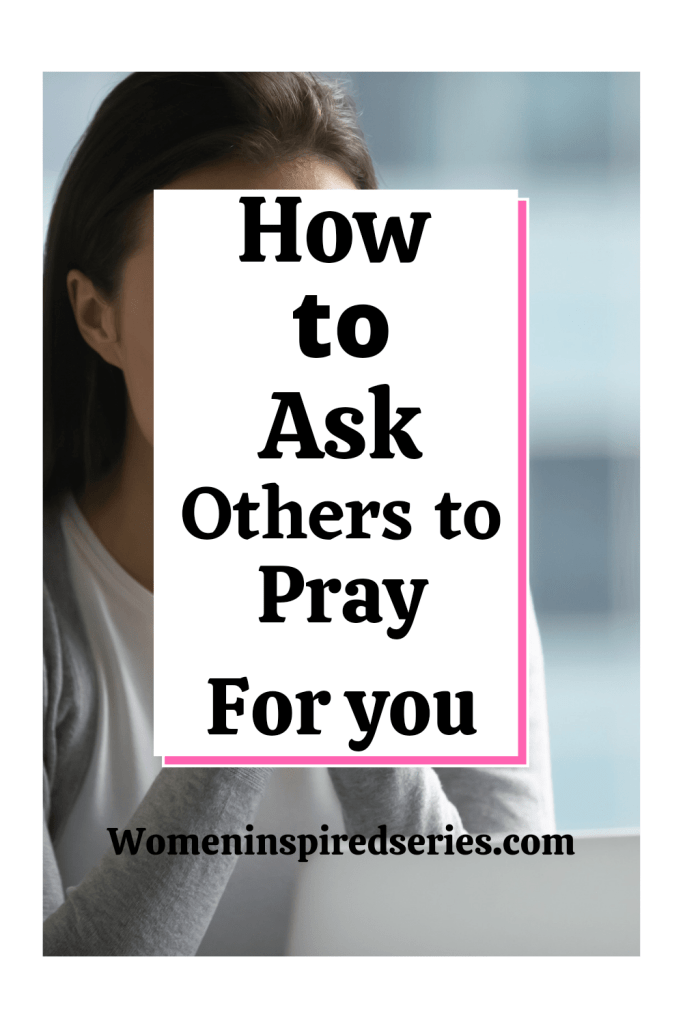 How to ask others to pray for you