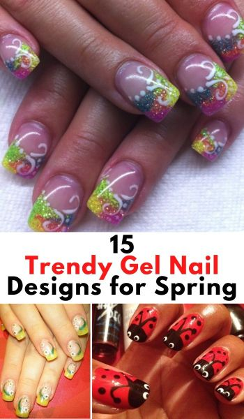 15 Trendy Gel Nail Designs for Spring