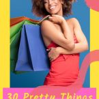 30 Pretty Things to Distract Yourself With