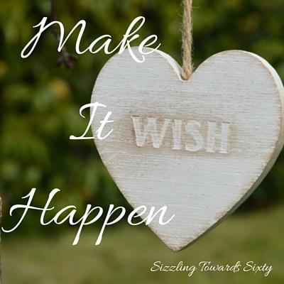 Wish and Make it happen