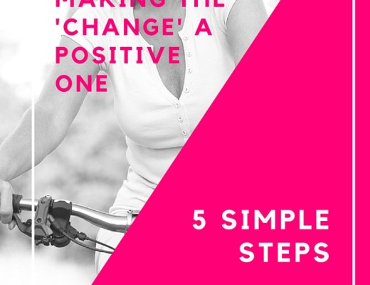 Making the change a positive one