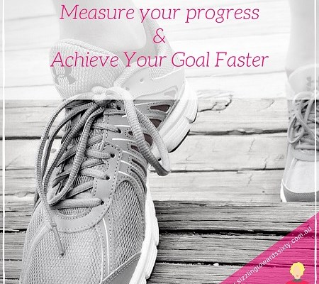 Measure your Progress and achieve your goals faster