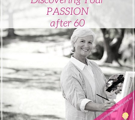 Discovering your passion after 60