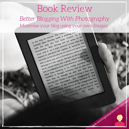 Better Blogging with Photography Book Review