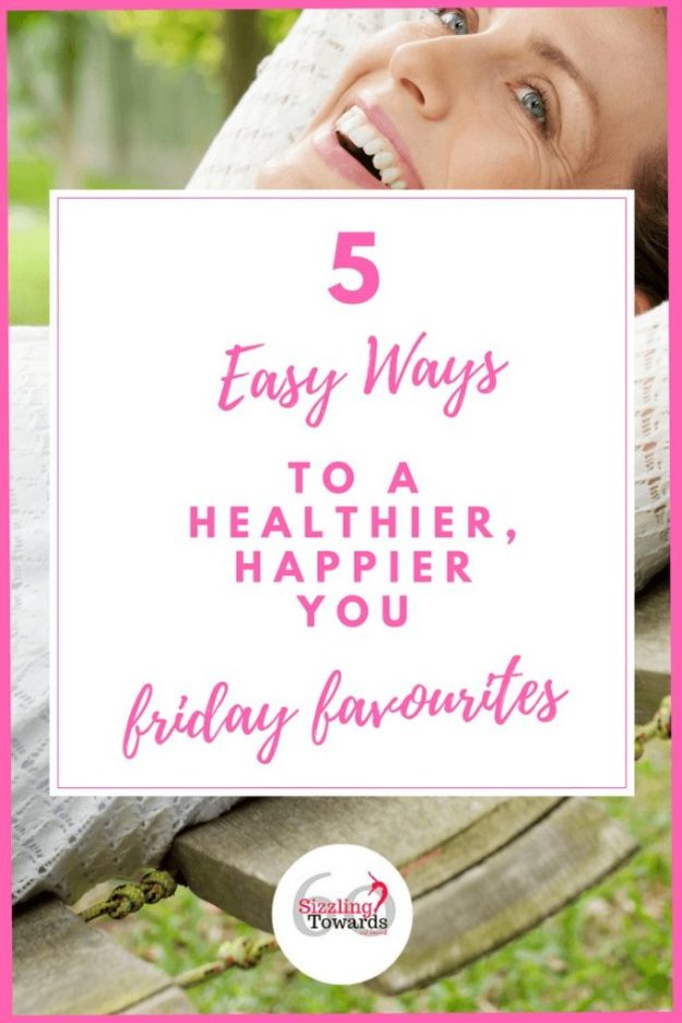 Easy ways to be healthier and happier