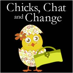 chicks chat and change