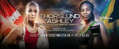 Youth vs. Experience: Dina Thorslund and Alicia Ashley to Battle for the Vacant WBC Super Bantamweight Title on March 10th