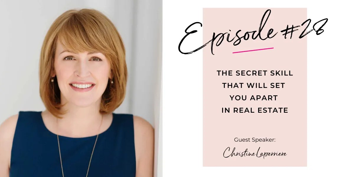The Secret Skill That Will Set You Apart in Real Estate