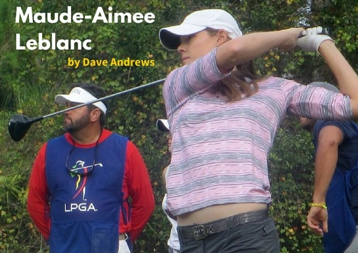 Maude-Aimee Leblanc Returns to the LPGA Tour