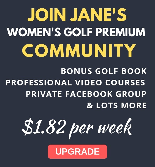 Upgrade to Women's Golf Premium