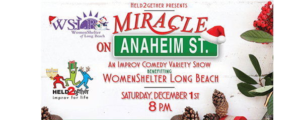 Miracle on Anaheim Street – An Improv Comedy Variety Show benefiting WSLB