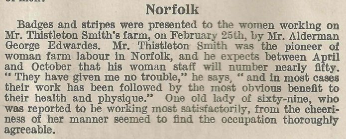 Positive reports on Mr Thistleton Smith's Farm Land Girl's working in Norfolk. Source: The Landswoman, page 80.
