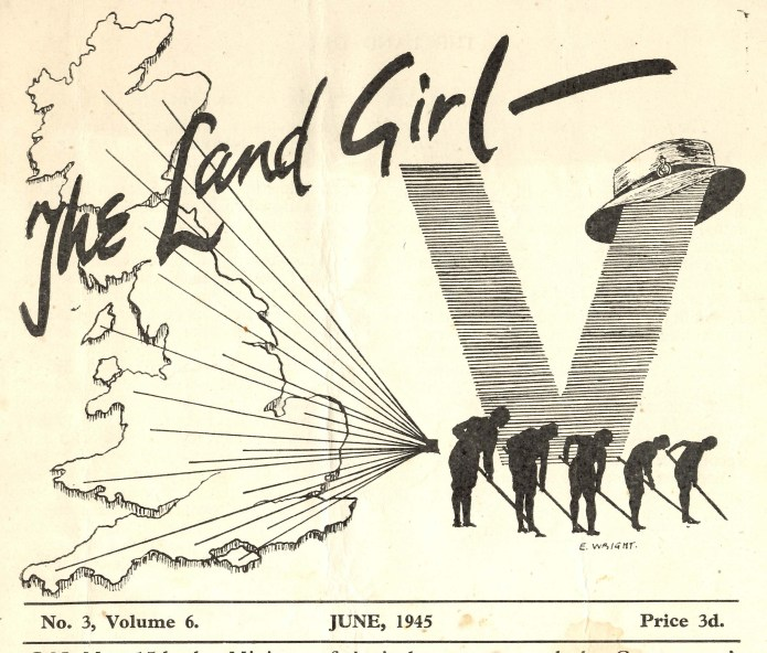 The special victory cover of the June 1945 edition of The Land Girl drawn by E.Wright (73902) - W.Suffolk. To read this edition of the magazine, please click here.