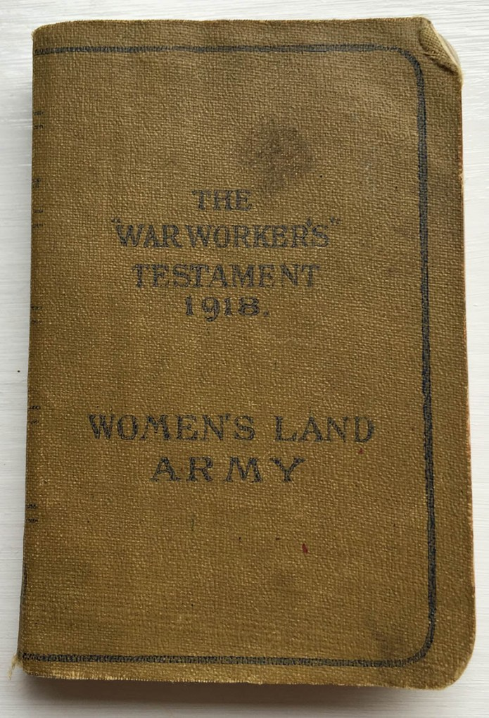 The Warworker's Testament Women's Land Army