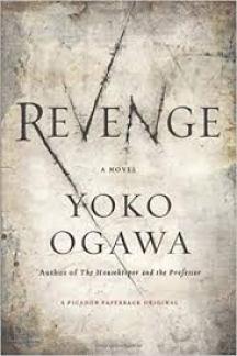 Revenge: Eleven Dark Tales: Ogawa, Yoko, Snyder, Stephen: 9780312674465: Amazon.com: Books