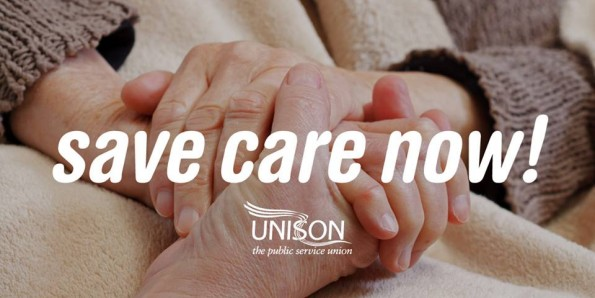 UNISON, Save Care Now, Ethical Care Charter, home help, carers