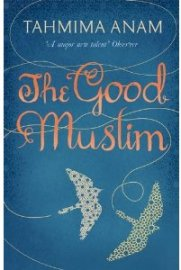 The Good Muslim by Tahmina Anam