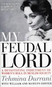 Tehmina Durrani's My Feudal Lord