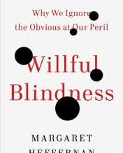 Margaret Heffernan's Willful Blindness