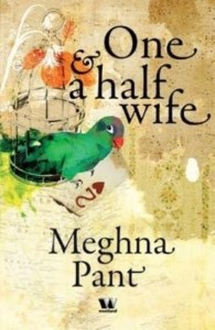 Book review of Meghna Pant's One And A Half Wife