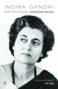 Indira Gandhi's Biography by Nayantara Sahgal