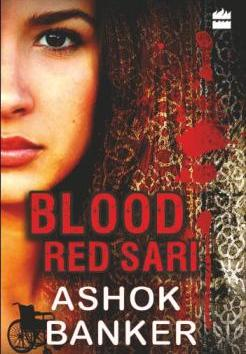Blood Red Sari, by Ashok Banker