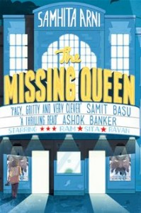 Samhita Arni's The Missing Queen