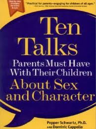 Ten Talks Parents Must Have With Their Children About Sex And Character,
