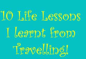 Life lessons from traveling