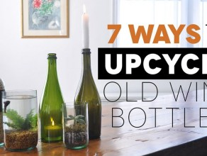7 ways to upcycle old wine bottles