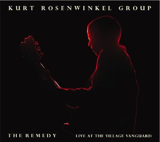 "Kurt Rosenwinkel ""The Remedy"" back on iTunes"