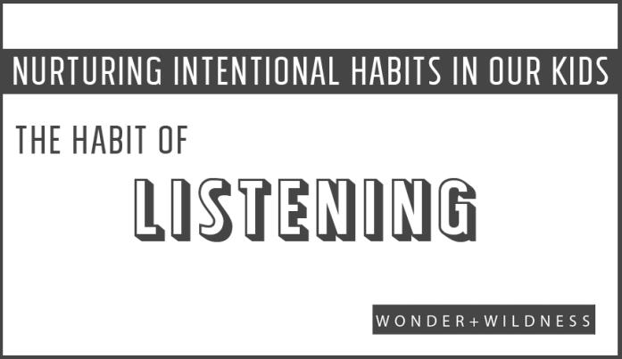 HABIT-LISTENING