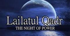 Laylatul Qadr – A blessed night