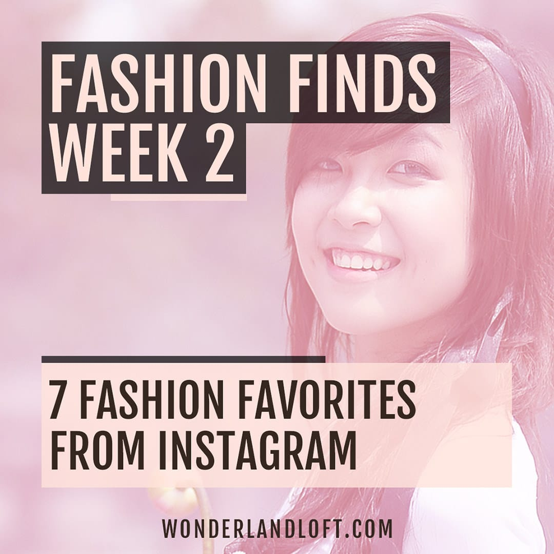 7 fashion favorites from Instagram