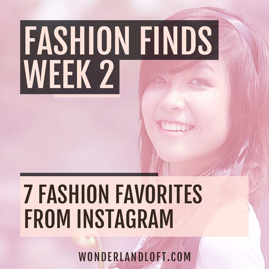 7 fashion favorites from Instagram