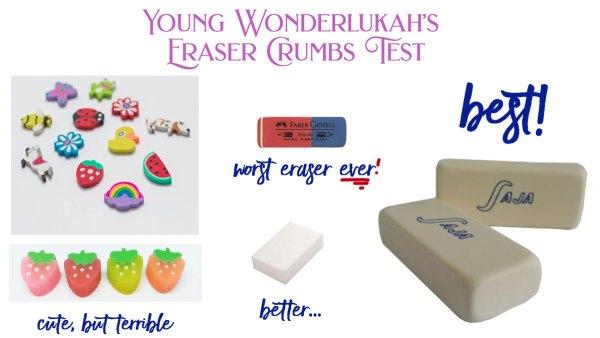 Wonderlukah's Eraser Test