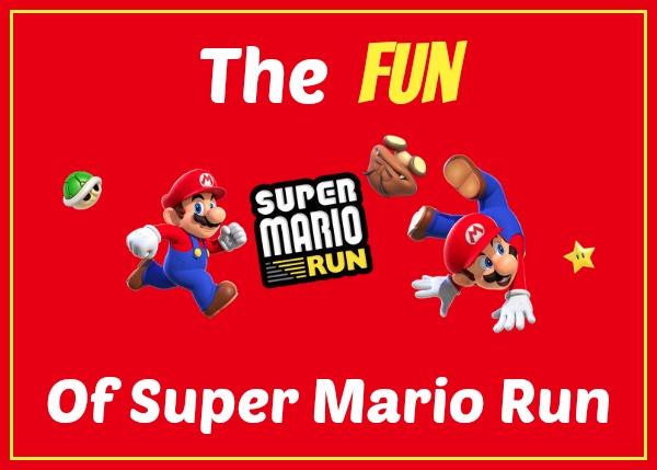 The Fun of Super Mario Run