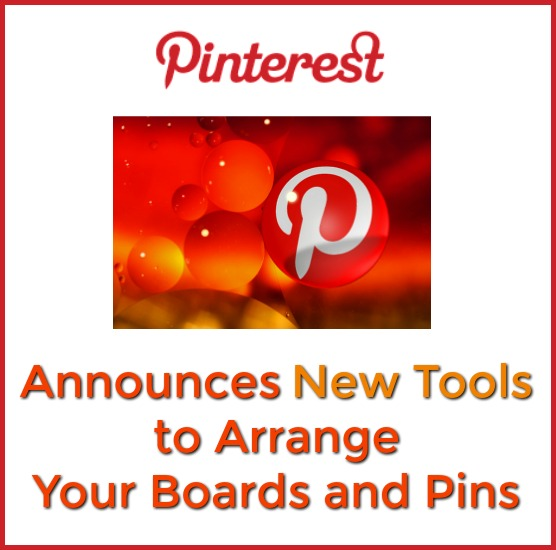 Pinterest New Arranging Tools