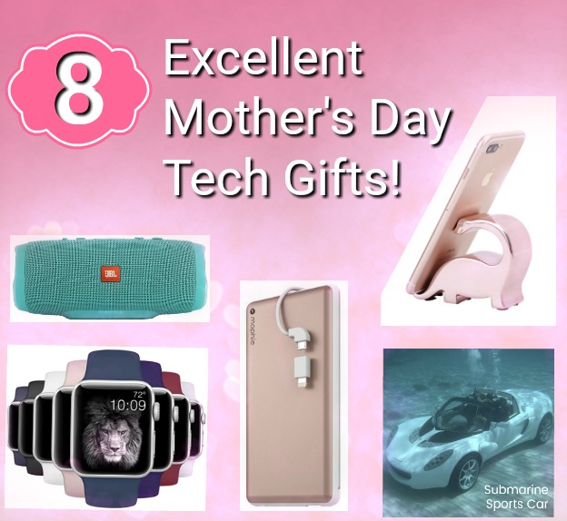 8 Excellent Mothers Day Tech Gifts