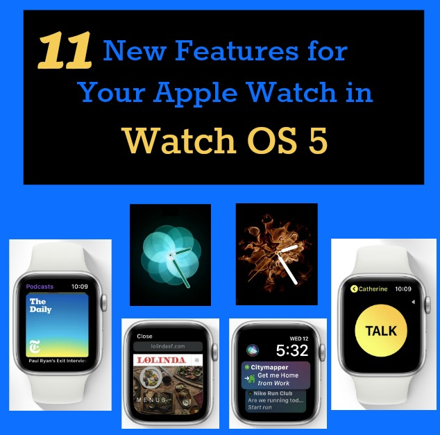 New Features in Watch OS 5
