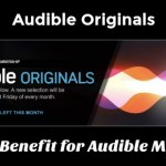 Audible Originals – A New Benefit for Audible Members