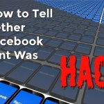 Here's How to Tell Whether Your Facebook Account Was Hacked